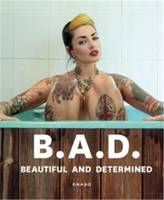 BAD Beautiful and Determined /anglais