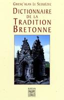 Dictionnaire de la tradition bretonne