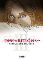 3, Disparitions - Tome 03