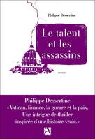 Le talent et les assassins