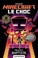 Le Choc, Minecraft officiel, T2