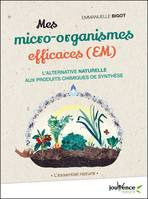 Mes micro-organismes efficaces