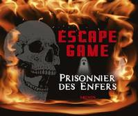 Escape game - Prisonnier des Enfers