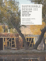 Sustainable design III, Towards a new ethics for architecture and the city