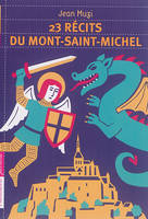 23 RECITS DU MONT-SAINT-MICHEL