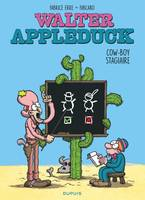 Walter Appleduck / Cow-boy stagiaire