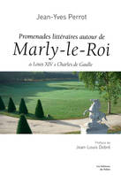 PROMENADESL ITTERAIRES A MARLY LE ROI
