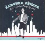 Robeurt Feneck Et Le  Mad In Swing  Big Band