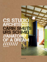CS Studio. Carin Smuts, Urs Schmid architects  (VA), Anatomy of a dream
