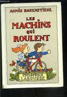 Les machins qui roulent