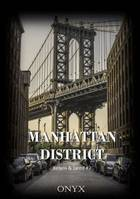 Manhattan District, Kelyos & Jared #2