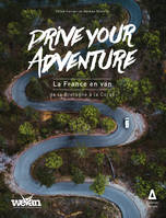 Drive your Advenutre : la France en van, Partie 1