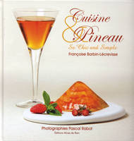 Cuisine & pineau / so chic and simple, so chic and simple