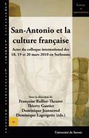 San-Antonio et la culture française, Actes du colloque international des 18, 19 et 20 mars 2010 en Sorbonne