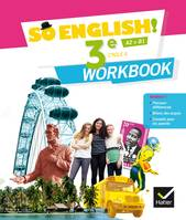 So English ! 3e, cycle 4, A2-B1 / workbook