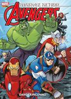 Marvel Action Avengers T01, Danger inconnu