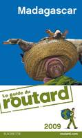 GUIDE DU ROUTARD MADAGASCAR 2009