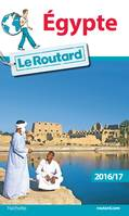Guide du Routard Egypte 2016/17