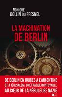 La machination de Berlin