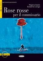 ROSE ROSSE PER IL COMMISSARIO (LIBRO+CD), Livre+CD