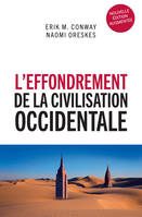 L'effondrement de la civilisation occidentale, Un texte venu du futur