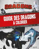 Dreamworks - Dragons-Guide des dragons à colorier