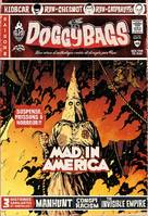 Doggy bags / Mad in America