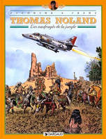 Thomas Noland., 4, THOMAS NOLAND T4 NAUFRAGES DE LA JUNGLE