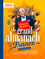 Le grand almanach de la France 2019