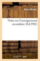 Notes sur l'enseignement secondaire