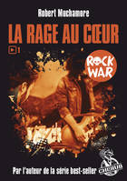 Rock War / La rage au coeur