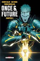 Once and Future Chapitre 5