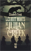 Les huit morts de Julian Creek - poche