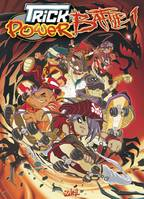 1, Trick Power Battle T01