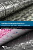 Quelle éthique pour la finance?, Portrait et analyse de la finance socialement responsable