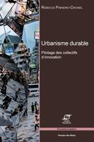 Urbanisme durable, Pilotage des collectifs d'innovation
