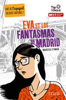 Eva et los fanstasmas de Madrid (livre + audio MP3)