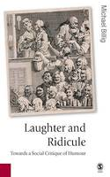 Laughter and Ridicule, Towards a Social Critique of Humour