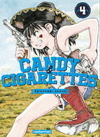 4, Candy & Cigarettes