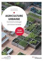 Agriculture urbaine, Comment aménager une toiture-terrasse