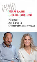 L'humain au risque de l'intelligence artificielle