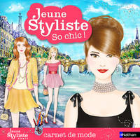 So chic !, Jeune Styliste - So chic, carnet de mode