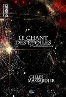 Le chant des étoiles, Roman de science-fiction