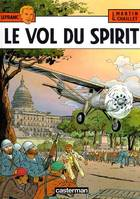 Le Vol du Spirit, Volume 13, Le vol du Spirit