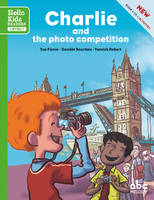 Charlie and the photo competition, Hello Kids reader - Level 1