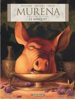 10, Murena , Tome 10: Le banquet