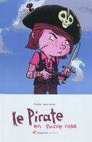 LE PIRATE EN SUCRE ROSE