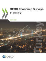 OECD Economic Surveys: Turkey 2014
