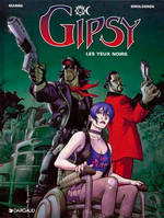 Gipsy., 4, Gipsy - Tome 4 - Yeux noirs (Les)