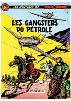 BUCK DANNY - NO 9: LES GANGSTERS DU PETROLE, Volume 9, Les gangsters du pétrole